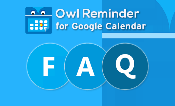 Owl Reminder FAQ